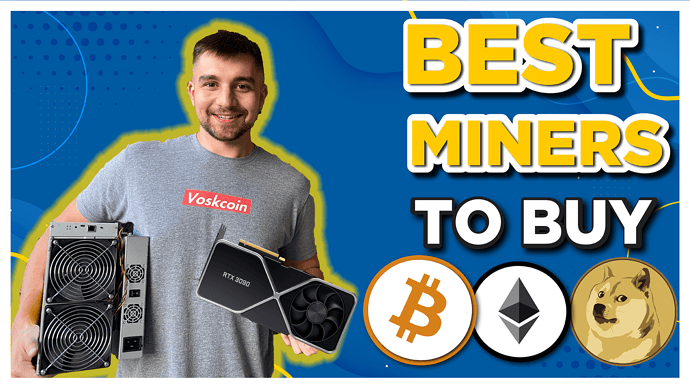 bestminers to buy